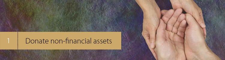1. Donate non-financial assets
