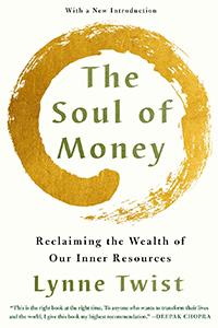 "Cover image for ""The Soul of Money"" a book by Lynne Twist."